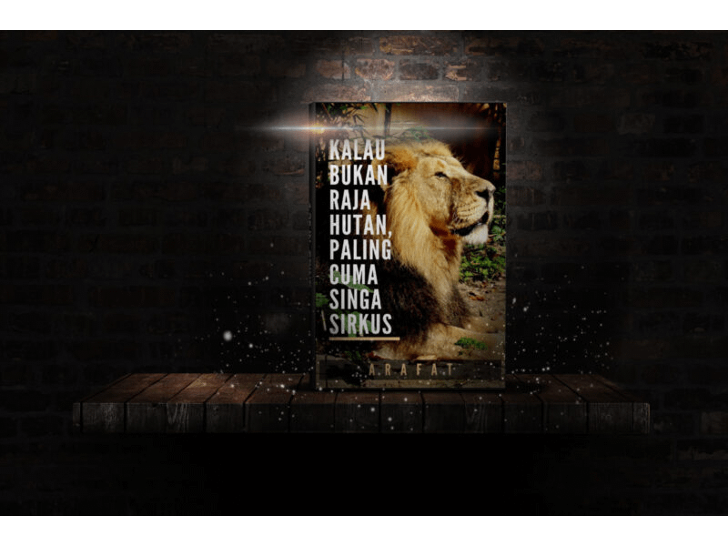 """Ebook motivasi sholat berjamaah """"Kalau bukan Raja Paling Cuma Singa Sirkus"""""""