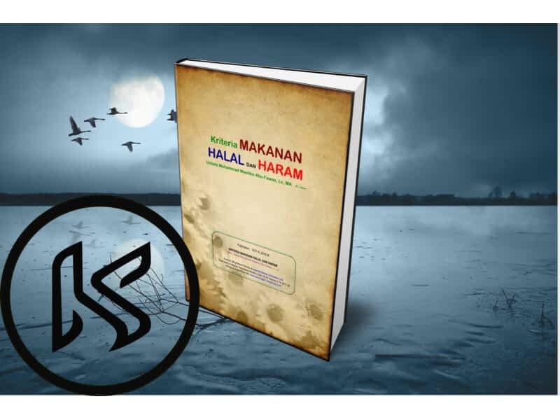 Kriteria Makanan Halal dan Haram Dalam Agama Islam